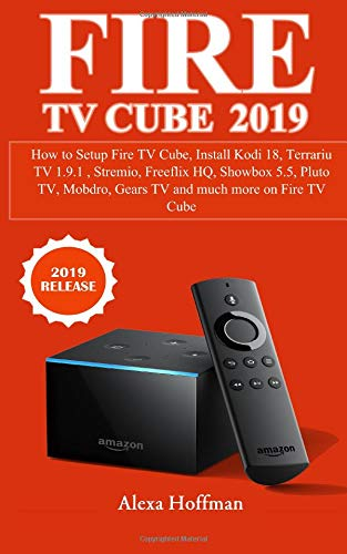 FIRE TV CUBE 2019: How to Setup Fire TV Cube, Install Kodi 18, Terrariu TV 1.9.1 , Stremio, Freeflix HQ, Showbox 5.5, Pluto TV, Mobdro, Gears TV and much more on Fire TV Cube (Pluto-tv)