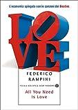 All you need is love: L'economia spiegata con le canzoni dei Beatles