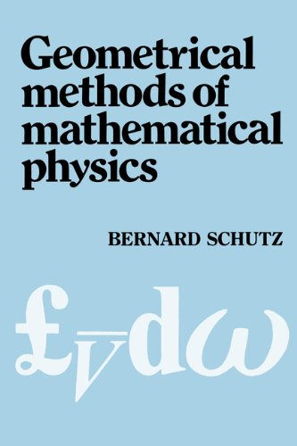 Geometrical Methods of Mathematical Physics (English Edition)