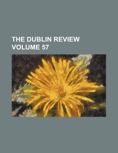 The Dublin review Volume 57
