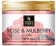 Good Vibes Rose & Mulberry Gel - 300 g - Smoothening and Hydrating Formula for Skin Brightening - Removes