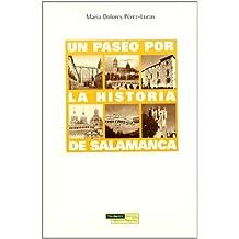 Un paseo por la historia de Salamanca