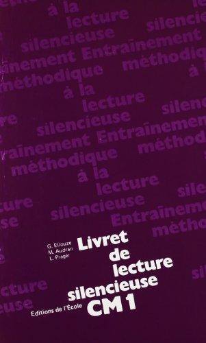 Lecture silencieuse, CM1. Livret texte