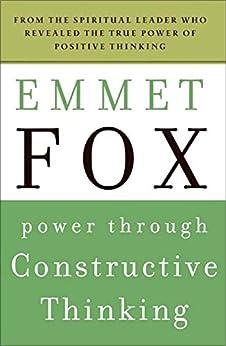 Power Through Constructive Thinking (Plus) von [Fox, Emmet]