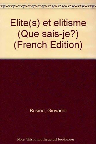 Élites et Élitisme par Giovanni Busino