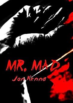 Mr. Mad by [Kenna, Jon]
