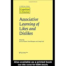 Associative Learning of Likes and Dislikes (Special Issue Cognition & Emotion)