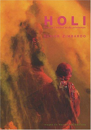 Holi: Fête de l'amour et du printemps par Xavier Zimbardo