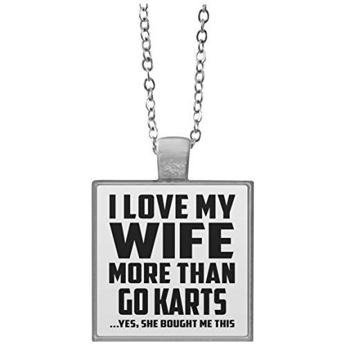 I Love My Wife More Than Go Karts - Square Necklace Halskette Quadrat Versilberter Anhänger - Geschenk zum Geburtstag Jahrestag Muttertag Vatertag Ostern
