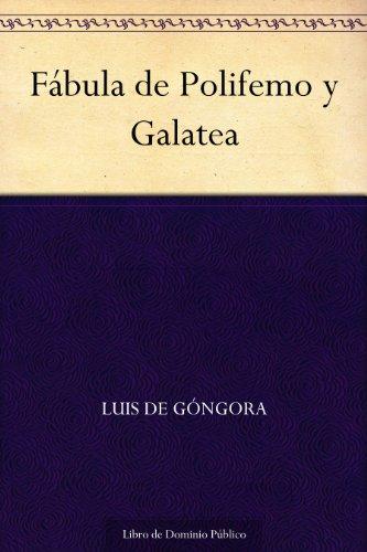 Fábula de Polifemo y Galatea por Luis de Góngora