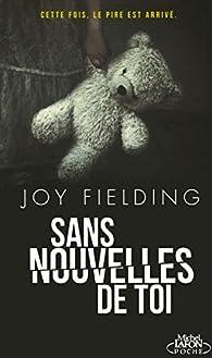 Sans nouvelles de toi par Joy Fielding