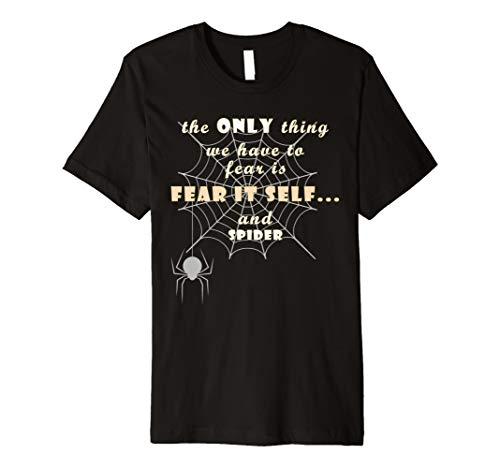 Nur was wir haben zu fürchten ist es selbst und Spider Funny