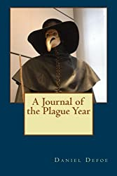 A Journal of the Plague Year by Daniel Defoe (2016-01-07)