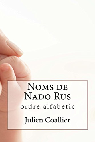 Noms de Nado Rus: ordre alfabetic (Catalan Edition) por Julien Coallier