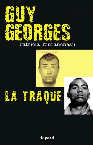 Guy Georges - La traque