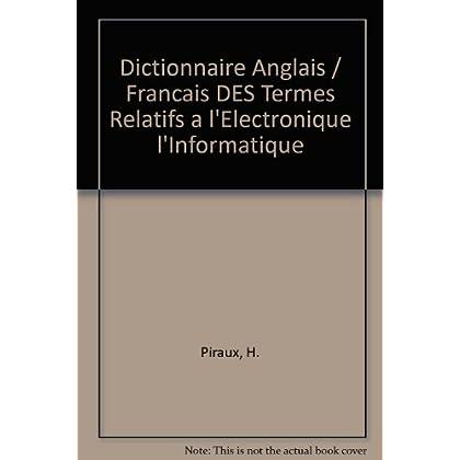 DICTIONNAIRE DES TERMES RELATIFS A L'ELECTRONIQUE, L'ELECTROTECHNIQUE, L'INFORMATIQUE ET AUX APPLICATIONS CONNEXES. Edition bilingue anglais-français, 16ème édition