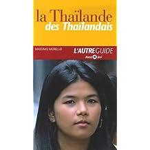 La Thaïlande des Thaïlandais