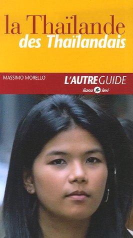 La Thaïlande des Thaïlandais par Massimo Morello