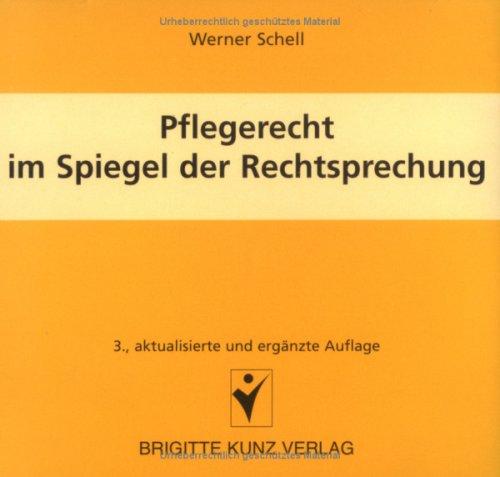 Pflegerecht im Spiegel der Rechtssprechung, 1 CD-ROM Schwerpunkte: Arbeitsrechtliche, pflegerechtliche, zivilrechtliche und strafrechtliche Haftung. Für Windows 95/98/NT/2000