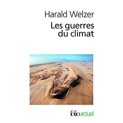 Les guerres du climat: Pourquoi on tue au XXIᵉ siècle