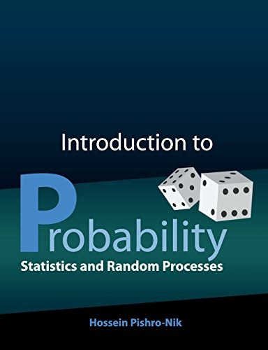 Introduction to Probability, Statistics, and Random Processes por Hossein Pishro-Nik