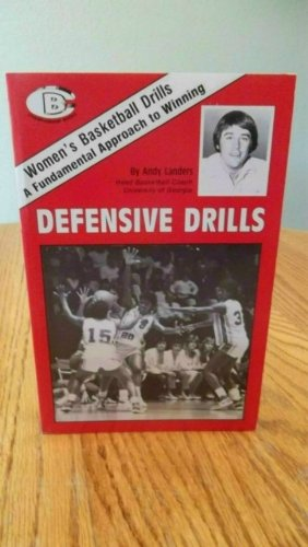 Women's Basketball Drills: Defensive Drills por Andy Landers