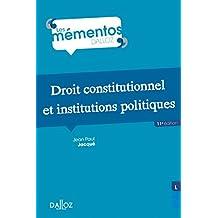 Droit constitutionnel et institutions politiques - 11e éd.