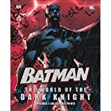 Batman: The World of the Dark Knight with 2 Collectable Prints