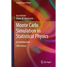 Monte Carlo Simulation in Statistical Physics: An Introduction (Graduate Texts in Physics)