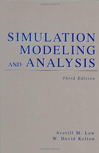 Simulation Modeling and Analysis (Industrial Engineering and Management Science Series) by Averill Law (1999-12-30)