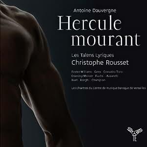 Dauvergne: Hercule mourant (Hercules Dying)