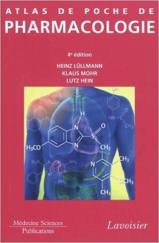 Atlas de poche de pharmacologie de Heinz Lullmann,Klaus Mohr ,Lutz Hein ( 25 octobre 2010 )