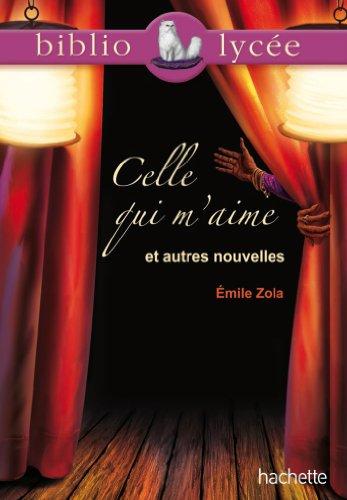 Celle qui m'aime et autres nouvelles par Émile Zola