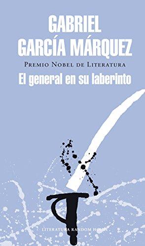 El general en su laberinto por Gabriel García Márquez
