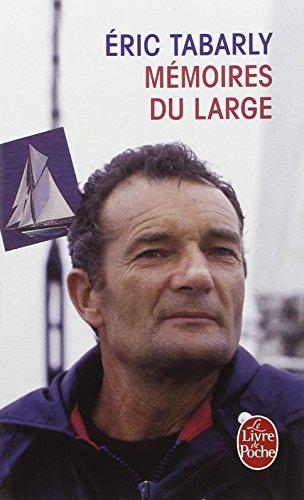 Mémoires du large par Eric Tabarly