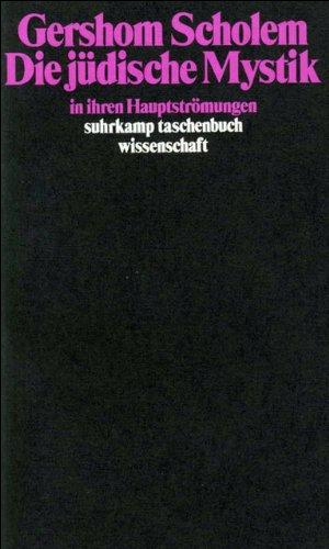 Die jüdische Mystik in ihren Hauptströmungen (suhrkamp taschenbuch wissenschaft)