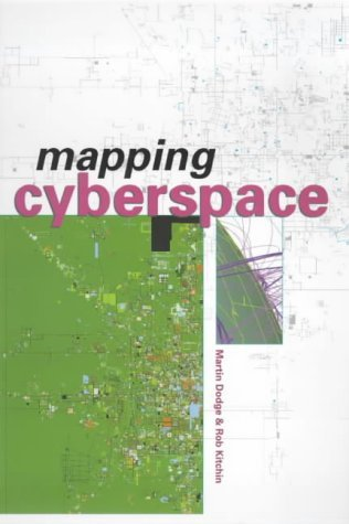 Mapping Cyberspace by Martin Dodge (2000-10-27)