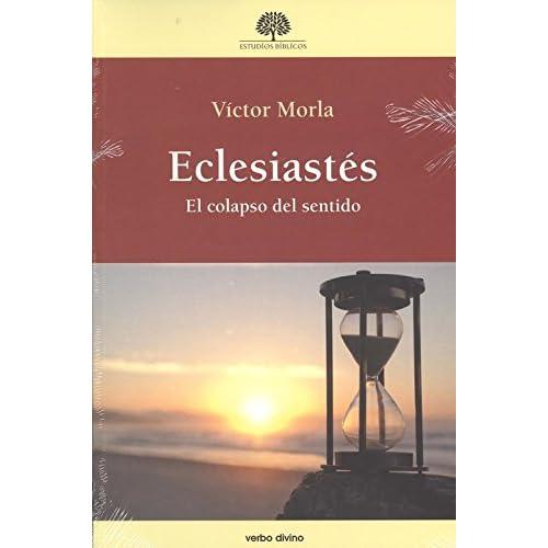 Eclesiastés: El colapso del sentido
