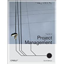 The Art of Project Management (Theory in Practice (O'Reilly)) by Scott Berkun (2005-05-02)