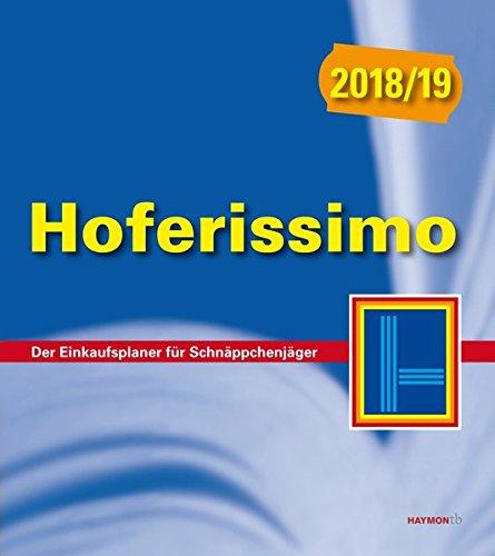 Hoferissimo 2018/19: Der Einkaufsplaner für Schnäppchenjäger