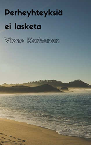 Perheyhteyksiä ei lasketa (Finnish Edition) por Vieno  Korhonen