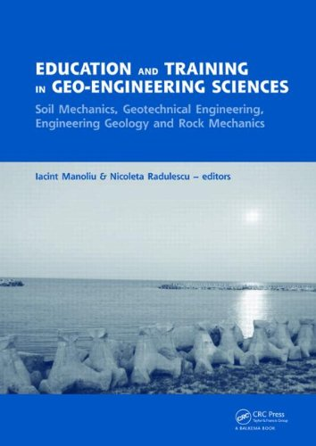 Education and Training in Geo-Engineering Sciences: Soil Mechanics and Geotechnical Engineering, Engineering Geology, Rock Mechanics