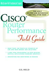 Cisco Router Performance Field Guide (Cisco Technical Expert) by Gilbert Held (2000-05-01)