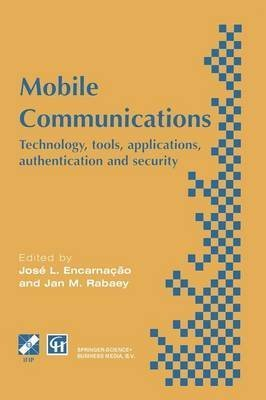 mobile-communications-technology-tools-applications-authentication-and-security-ifip-world-conferenc