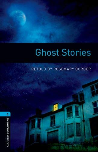 Oxford Bookworms Library: Oxford Bookworms 5. Ghost Stories MP3 Pack por Rosemary Border