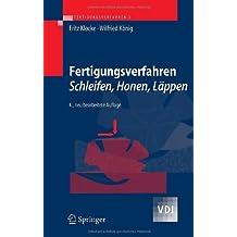 Fertigungsverfahren 2: Schleifen, Honen, Läppen (VDI-Buch)