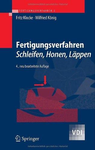 Fertigungsverfahren 2: Schleifen, Honen, Läppen: Schleifen, Honen, Lappen (VDI-Buch)