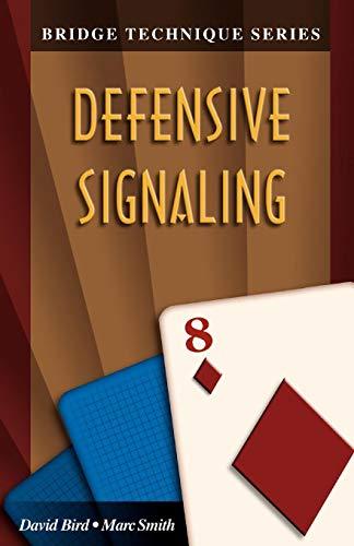 Bridge Technique 8: Defensive Signaling