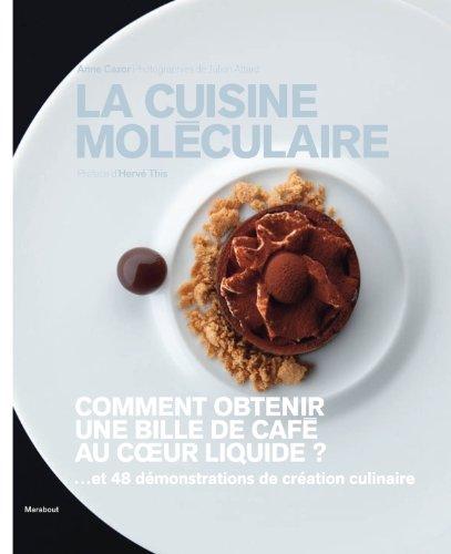 CUISINE MOLECULAIRE COMME UN CHEF