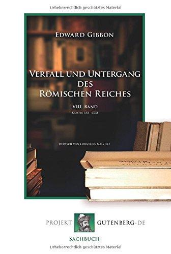 Verfall und Untergang des Römischen Reiches. 8. Band
